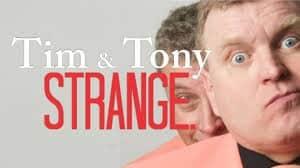 Tim and Tony Strange